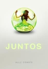 Juntos (Matched, #1)  by  Ally Condie