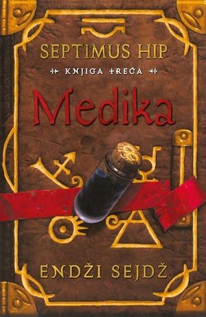 Medika (Septimus Hip, #3) Angie Sage