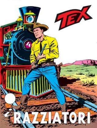 Tex n. 98: I razziatori  by  Gianluigi Bonelli