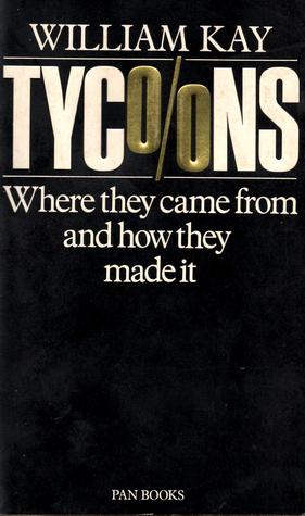 Tycoons William Kay