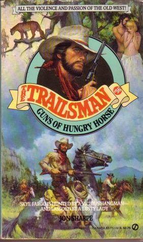 Guns of Hungry Horse (The Trailsman #56)  by  Jon Sharpe