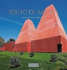 Souto de Moura (Colecção Arquitectos Portugueses #2)  by  Helena Sofia Silva