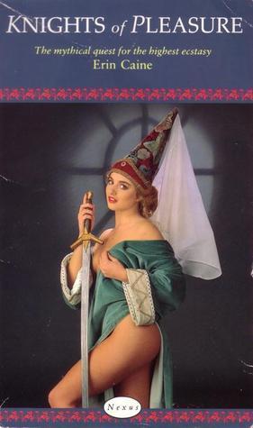 Knights Of Pleasure Erin Caine