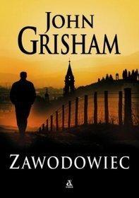 Zawodowiec  by  John Grisham
