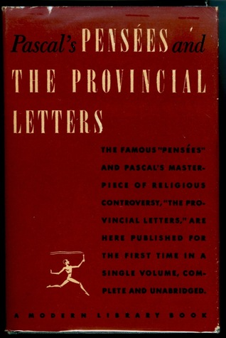 Pensees and the Provincial Letters  by  Blaise Pascal