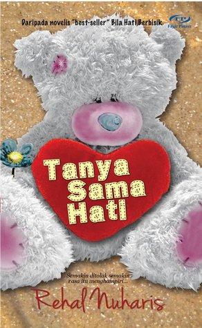 Tanya Sama Hati Rehal Nuharis