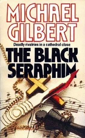 The Black Seraphim Michael Gilbert
