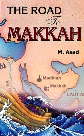 Road to Makkah Muhammad Asad