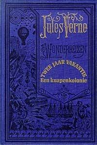 Twee Jaar Vakantie - Een Knapenkolonie (Wonderreizen, #46) Jules Verne