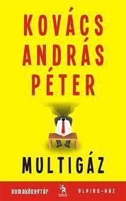 Multigáz  by  András Péter Kovács
