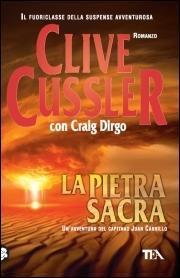 La pietra sacra (Le avventure del capitano Juan Cabrillo, #2)  by  Clive Cussler