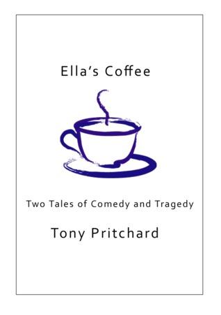 Ellas coffee  by  Tony Pritchard
