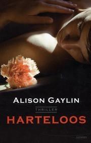 Harteloos  by  Alison Gaylin