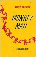 Monkey Man  by  Steve Brewer