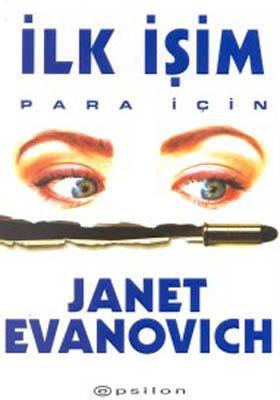 İlk İşim Para İçin (Stephanie Plum, #1) Janet Evanovich
