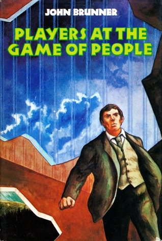 Players at the Game of People John Brunner