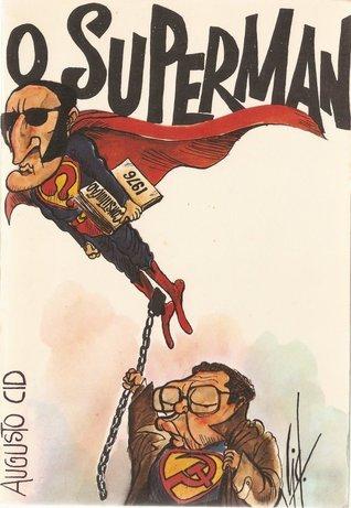 O Superman Augusto Cid