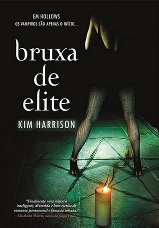 Bruxa de Elite (Rachel Morgan, #4) Kim Harrison