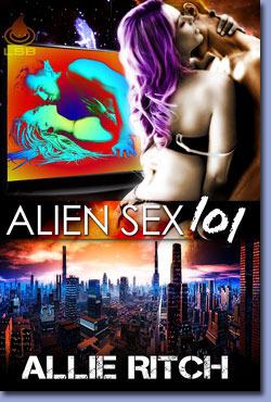 Alien Sex 101  by  Allie Ritch