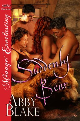 Suddenly Bear (Suddenly Bear, #1) Abby Blake