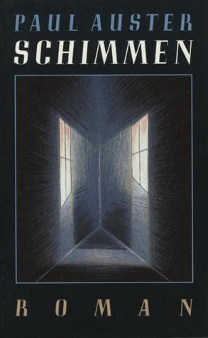 Schimmen  by  Paul Auster