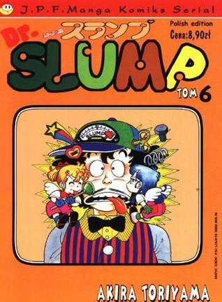 Dr Slump, Vol. 6 (Dr Slump, #6)  by  Akira Toriyama