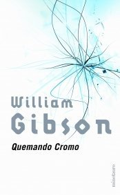 Quemando Cromo Minotauro Pocket  by  William Gibson