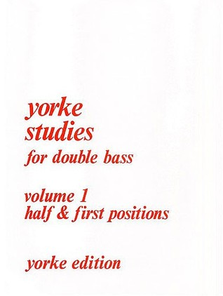 Yorke Studies for Double Bass: Volume 1 - half & first positions Rodney Slatford