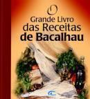 O Grande Livro Das Receitas De Bacalhau  by  IMPALA BRASIL EDITORES