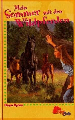 Mein Sommer mit den Wildpferden Hope Ryden