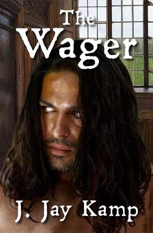 The Wager (Ravenna Evans, #2)  by  J. Jay Kamp