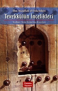 Tevekkülün İncelikleri İbn Ataullah el-İskenderi