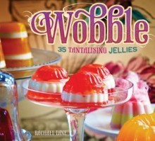 35 Tantalising Jellies Rachael Lane