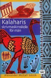 Kalaharis skrivmaskinsskola för män (Damernas detektivbyrå, #4)  by  Alexander McCall Smith