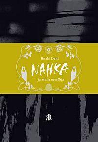 Nahka ja muita novelleja  by  Roald Dahl