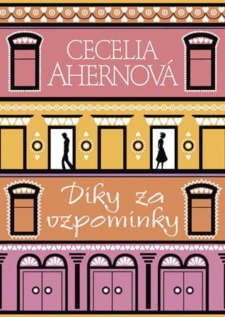 Díky za vzpomínky  by  Cecelia Ahern
