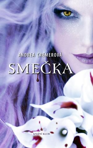 Smečka (Smečka, #1) Andrea Cremer