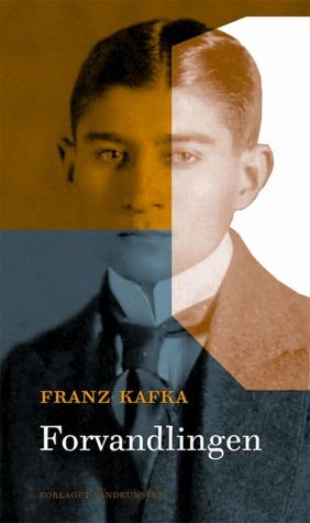 Forvandlingen  by  Franz Kafka