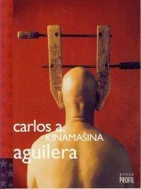 Kinamašina Carlos A. Aguilera