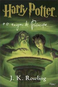 Harry Potter e o Enigma do Príncipe (Harry Potter, #6)  by  J.K. Rowling