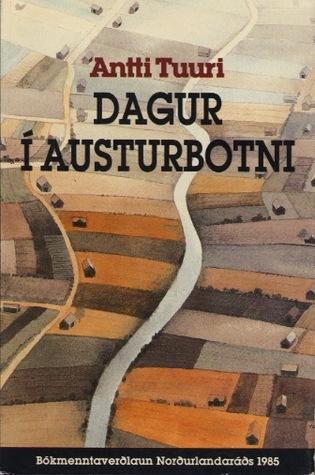 Dagur í Austurbotni  by  Antti Tuuri