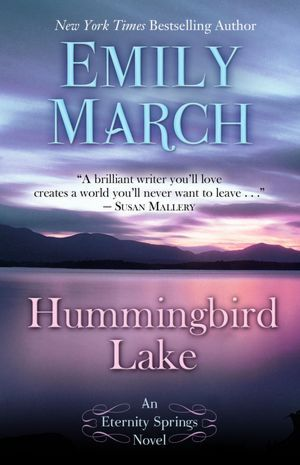 Hummingbird Lake (Eternity Springs, #2) Emily March