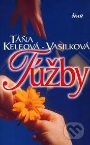 Túžby  by  Táňa Keleová-Vasilková