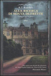 Alla ricerca di Sonya Dufrette R.T. Raichev
