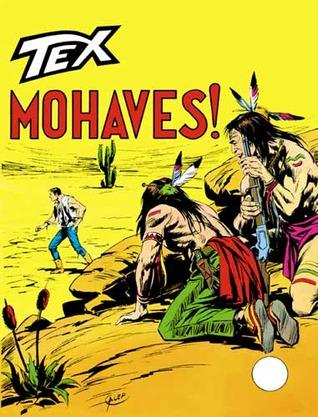 Tex n. 144: Mohaves!  by  Gianluigi Bonelli