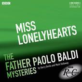 Miss Lonelyhearts (Father Baldi, 1x03)  by  Barry Devlin