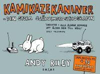 Kamikazekaniner - den ultimata själv(mords)biografin Andy Riley