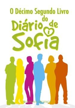 O Décimo Segundo Livro do Diário de Sofia (Diário de Sofia, #12) Nuno Bernardo
