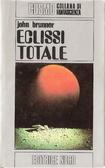 Eclissi totale  by  John Brunner