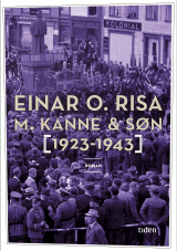 M. Kanne & Søn 1923 - 1943  by  Einar O. Risa